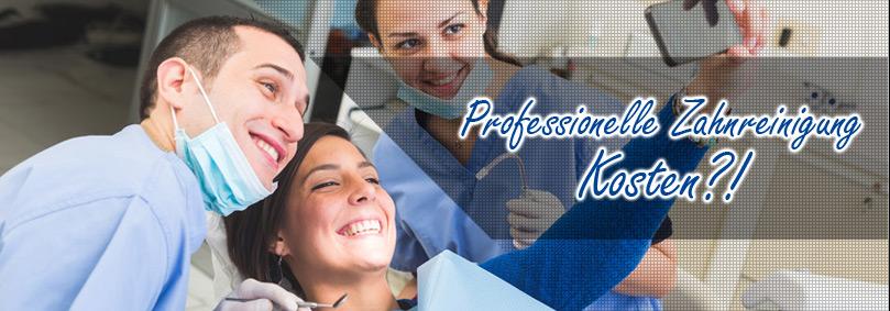 Professionelle Zahnreinigung Kosten